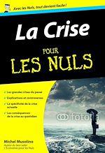 Download this eBook La Crise Pour les Nuls