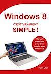 Télécharger le livre :  Windows 8 C'est vraiment simple