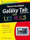 Télécharger le livre :  Tout sur ma tablette Samsung Galaxy (Tab 2 et Note 10.1) pour les Nuls