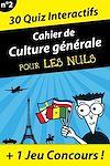 Télécharger le livre :  Cahier de culture générale pour les Nuls #3