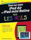 Télécharger le livre :  Tout sur mon iPad Air et iPad mini Retina Pour les Nuls