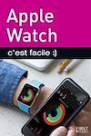 Télécharger le livre :  Apple Watch, C'est facile