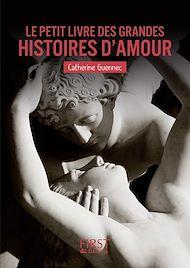 Téléchargez le livre :  Petit Livre de - Les grandes histoires d'amour