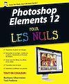 Télécharger le livre :  Photoshop Elements 12 Pour les Nuls