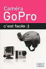 Download this eBook Caméra GoPro c'est facile