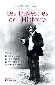 Téléchargez le livre :  Les Travesties de l'Histoire