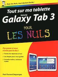 Téléchargez le livre :  Tout sur ma tablette Samsung Galaxy Tab 3 Pour les Nuls