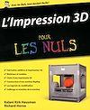 Télécharger le livre :  L'impression 3D Pour les Nuls