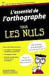 Télécharger le livre :  L'essentiel de l'orthographe Pour les Nuls