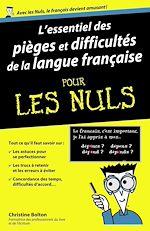 Download this eBook L'essentiel des pièges et difficultés de la langue française Pour les Nuls