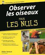 Download this eBook Observer les oiseaux pour les Nuls