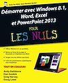 Télécharger le livre :  Démarrer avec Windows 8.1, Word, Excel et PowerPoint 2013 Pour les Nuls