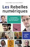 Télécharger le livre :  Les Rebelles numériques