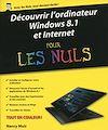 Télécharger le livre :  Découvrir l'ordinateur, Windows 8.1 et Internet Pour les Nuls