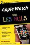 Télécharger le livre :  Apple Watch Pour les Nuls, édition poche