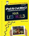 Télécharger le livre :  iPad Air 2 et Mini 3 pas à pas pour les Nuls