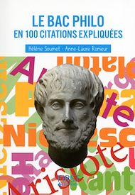 Téléchargez le livre :  Petit livre de - Le bac Philo en 100 citations expliquées