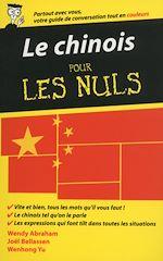Download this eBook Le chinois - Guide de conversation pour les Nuls, 2ème édition