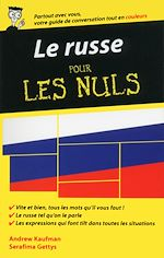 Download this eBook Le russe - Guide de conversation pour les Nuls, 2ème édition