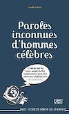 Télécharger le livre :  Paroles inconnues d'hommes célèbres