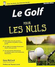 Téléchargez le livre :  Le Golf pour les Nuls, nouvelle édition