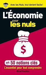 Download this eBook 50 notions clés sur l'économie pour les Nuls