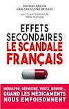 Télécharger le livre :  Effets secondaires : le scandale français