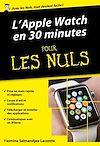 Télécharger le livre :  L'Apple Watch en 30mn pour les Nuls