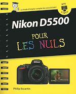 Download this eBook Nikon D5500 Mode d'emploi pour les Nuls