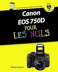 Téléchargez le livre :  Canon EOS 750D Pas à pas Pour les Nuls