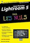 Télécharger le livre :  Adobe Lightroom 5 Pour les Nuls, édition poche