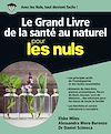 Télécharger le livre :  Le Grand livre de la santé au naturel pour les Nuls