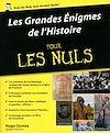 Télécharger le livre :  Les Grandes Enigmes de l'Histoire pour les Nuls