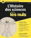 Télécharger le livre :  L'histoire des sciences pour les Nuls, 2ème éd.