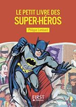 Download this eBook Le Petit livre des super-héros