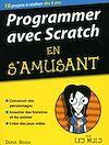Télécharger le livre :  Programmer en s'amusant avec Scratch pour les Nuls