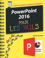 Téléchargez le livre :  PowerPoint 2016 Pas à Pas Pour les Nuls
