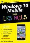 Télécharger le livre :  Windows 10 Mobile poche pour les Nuls