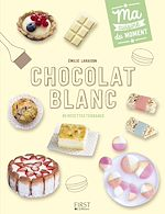 Download this eBook Chocolat blanc