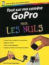 Télécharger le livre :  Tout sur ma caméra GoPro pour les Nuls, nouvelle édition