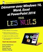 Téléchargez le livre :  Démarrer avec Windows 10, Word, Excel et Powerpoint 2016 pour les Nuls
