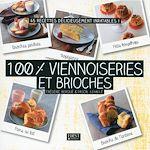 Download this eBook 100 % viennoiseries et brioches