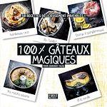 Download this eBook 100 % gâteaux magiques