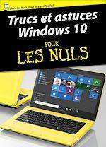 Télécharger cet ebook : Trucs et astuces Windows 10 Pour les Nuls