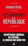 Télécharger le livre :  Les cardinaux de la République