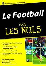 Download this eBook Le Football pour les Nuls, mégapoche