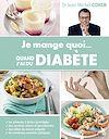 Télécharger le livre :  Je mange quoi... quand j'ai du diabète