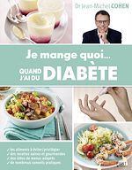 Download this eBook Je mange quoi... quand j'ai du diabète