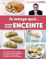 Download this eBook Je mange quoi... quand je suis enceinte