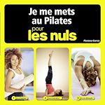 Download this eBook Je me mets au Pilates pour les Nuls
